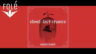 Elinel Last Chance Audio.mp3
