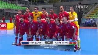 Match 44: Thailand v Azerbaijan - FIFA Futsal World Cup 2016(Watch Round of 16 highlights of the wild 21-goal match between the Thai and Azerbaijani futsal teams from the Futsal World Cup in Colombia. MORE ..., 2016-09-23T02:05:52.000Z)