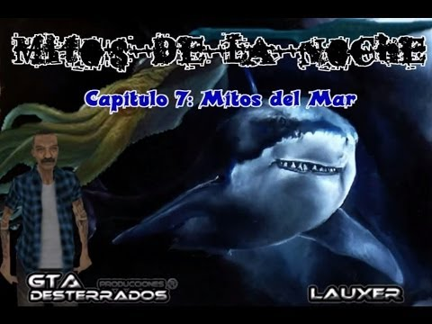 GTA San Andreas Loquendo - Mitos de la noche - Mitos del mar Videos De Viajes