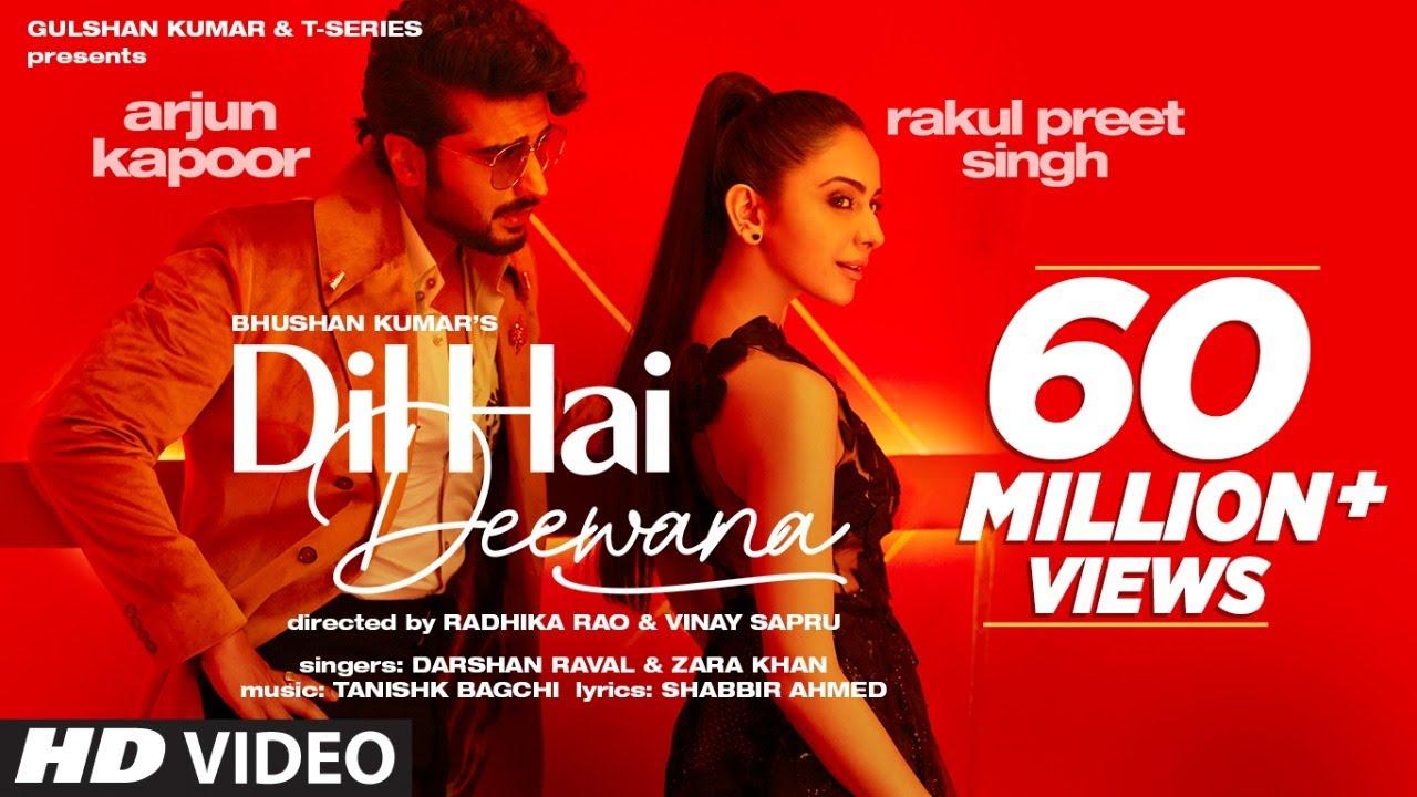 Dil Hai Deewana (Official Video) Arjun K, Rakul | Darshan, Zara | Tanishk, Shabbir | Radhika, Vinay
