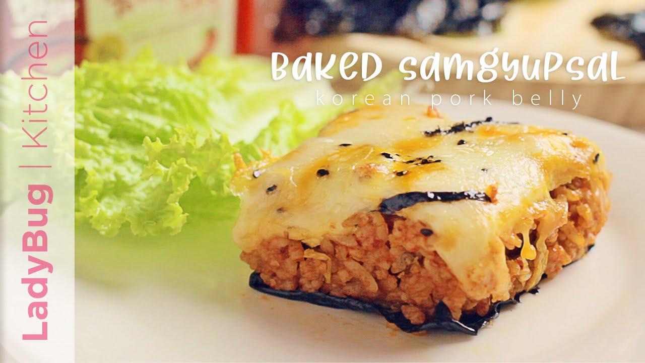 BAKED SAMGYUPSAL | LadyBug Kitchen [ASMR]