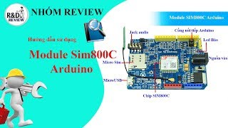 Module SIM800C Arduino| Nhóm Review Video