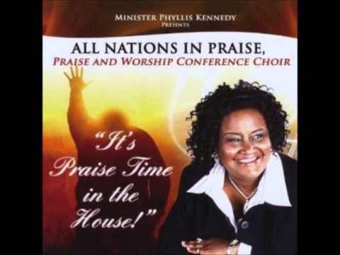 """Minister Phyllis Kennedy """"Praise And Worship Conference Choir"""" - It's Praise Time In The House"""