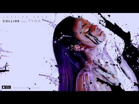 Justine Skye ft Tyga - Collide (Prod. DJ Mustard)
