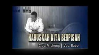 Lagu pop daerah Maumere Flores NTT terbaru 2018 Haruskah Kita Berpisah Babo