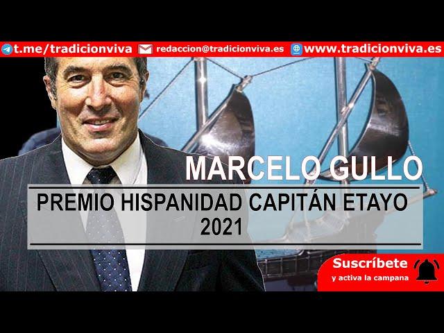 #MarceloGullo, Premios #Hispanidad Capitán Etayo 2021