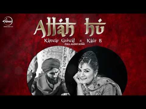 Allah Hoo ( Full Audio Song )   Kanwar Grewal & Kaur B   Punjabi Song Collection   Speed Records