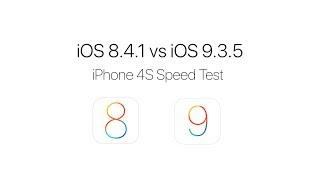 iOS 8.4.1 vs iOS 9.3.5 iPhone 4S Speed Test