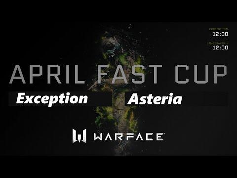 Live: April Fast Cup Grand Final: Exception vs Asteria!