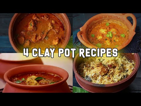 4 Clay pot Recipes | 4 Recipes in clay Pot | Clay Pot Cooking