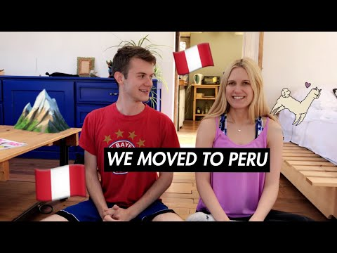 WE MOVED TO PERU