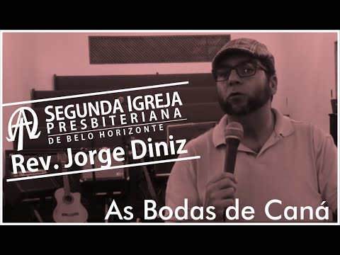 REV JORGE DINIZ - As Bodas de Caná