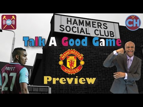 West Ham vs Man United Preview w/ SPECIAL GUEST | Talk A Good Game | THE LAST MATCH AT UPTON PARK