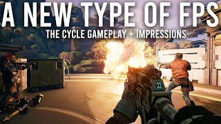 A new type of FPS game - The Cycle gameplay + First Impressions