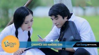 CHUYẾN ĐÒ KHÔNG EM - Lê Sang