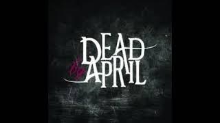 Dead By April Calling Radio Edit No Growl