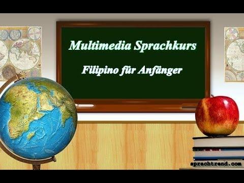 Multimedia Filipino Sprachkurse für die Filipinen Reise als Filipino Sprachkurs für Anfänger zum Fil