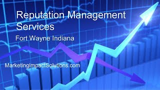 Reputation Management Fort Wayne Indiana | (260) 220-4830