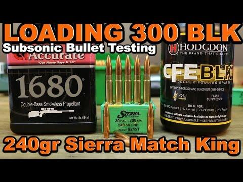 300 Blk - 240gr Sierra Match King subsonics