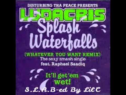 Ludacris ft Raphael Saadiq - Splash Waterfalls (S.L.A.B-ed By Lil'C)