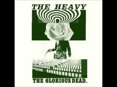 Can't Play Dead - The Heavy - The Glorious Dead [with Lyrics]