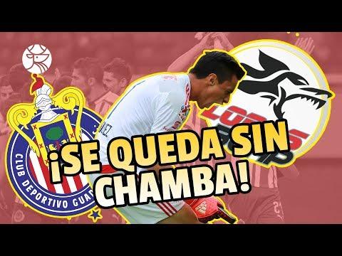 ¡INCREIBLE! | Chivas no renovó a su portero | Los Pleyers