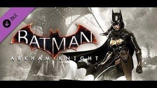 Batman Arkham Knight - A Matter of Family DLC - Part 1 PS4 Playthrough [HD]