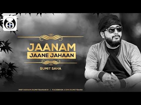Jaanam jaane jahaan|sumit saha|jaane jigar jaaneman|best hindi song|aashiqui
