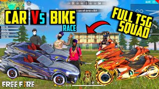 CAR VS BIKE RACING IN FREE FIRE || FULL TSG SQUAD IN RACE || WHO WON ? || UNEXPECTED RESULTS ||