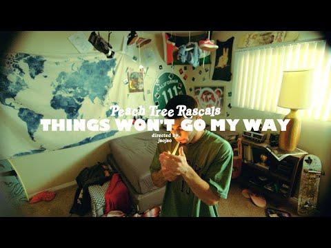 Peach Tree Rascals - Things Won'T Go My Way