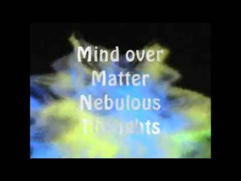 Nebulous Thoughts Mind Over Matter