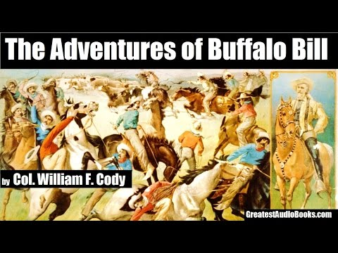 THE ADVENTURES OF BUFFALO BILL - FULL AudioBook | GreatestAudioBooks.com