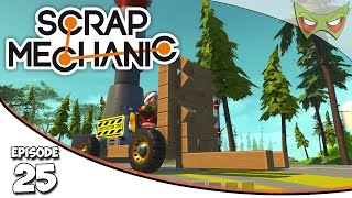 Scrap Mechanic Gameplay - Ep. 25 - ForkLift & Bases - Lets Play