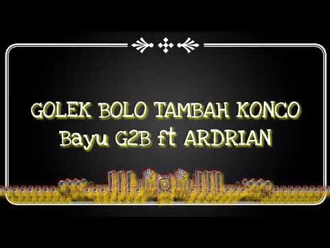 golek bolo tambah konco ( Official video lirik )