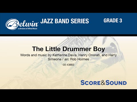 The Little Drummer Boy, arr. Rob Holmes - Score & Sound