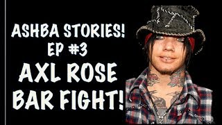 Guns N' Roses: DJ Ashba Stories EPISODE 3  Axl Rose Bar Fight!