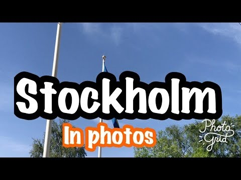 Holiday in Stockholm, Sweden 2017