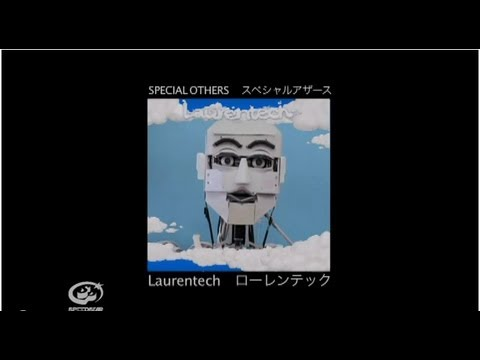 SPECIAL OTHERS - Laurentech 【MUSIC VIDEO SHORT.】