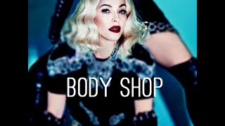 "Madonna's ""Body Shop"" (FanMade VIdeo) Rebel Heart Album"
