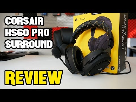 A Gaming Headset for the Everyman - Corsair HS60 Pro Surround Review