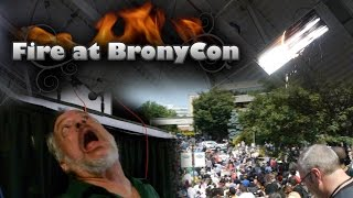 "Video ""Fire at BronyCon"" 