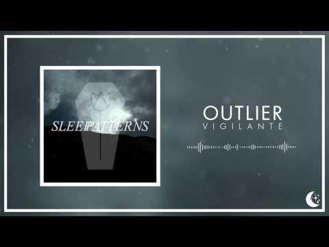 Outlier - Vigilante