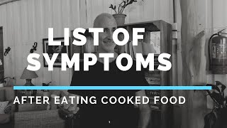 Symptoms: What We May Feel After Eating Cooked Food