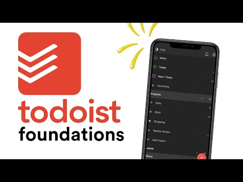 First Look at Todoist Foundations