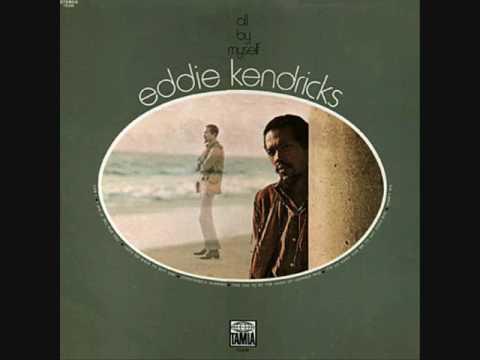 Eddie Kendricks (Usa, 1971)  - All By Myself (Full Album)