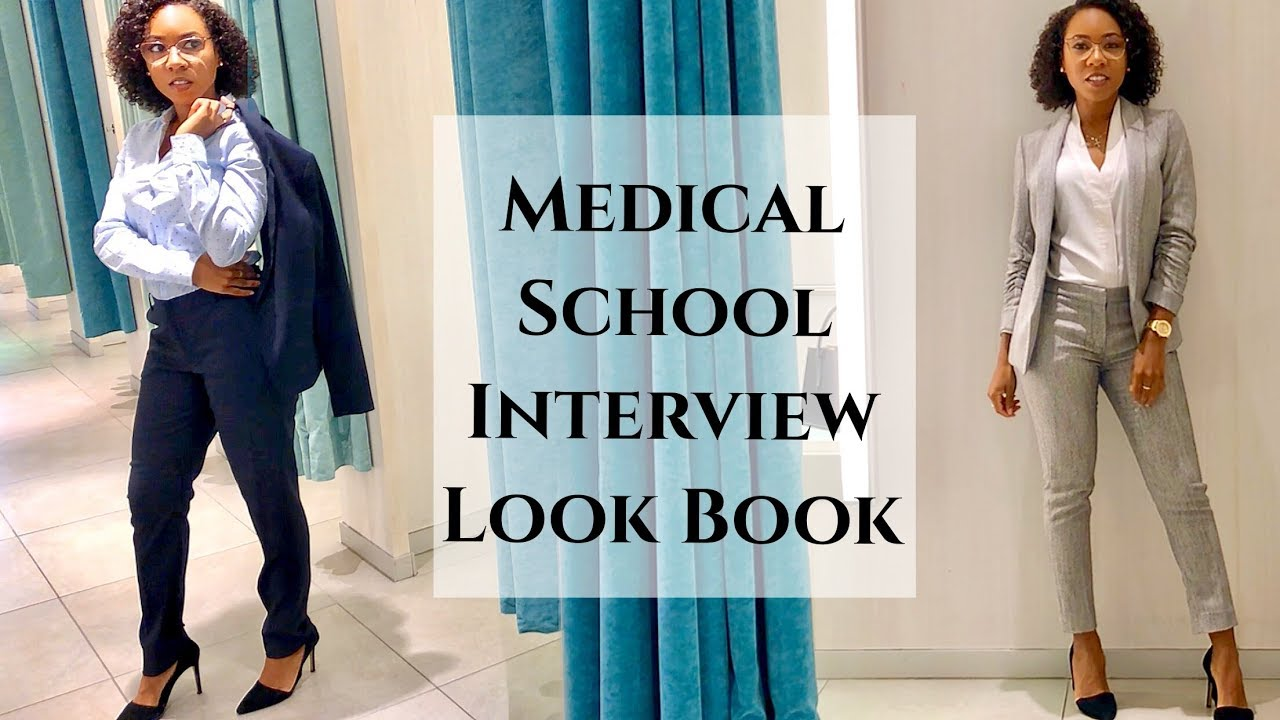Medical School Interview What to Wear