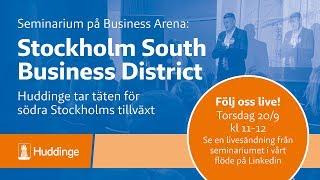 Huddinge tar täten för södra Stockholms tillväxt