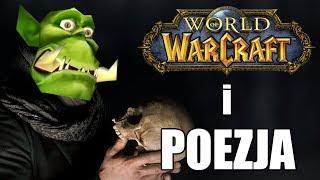 Warcraft i poezja