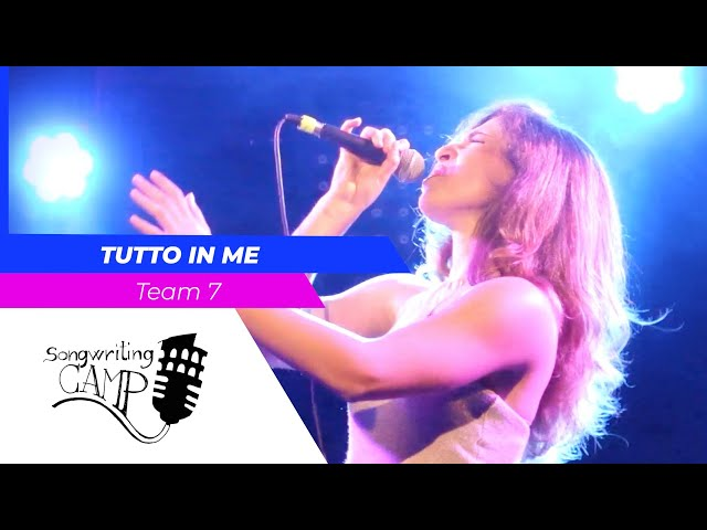 Tutto in me | Team 7 | Songwriting Camp
