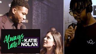Katie Nolan gets help from NBA stars to prank Giannis, fans | Always Late with Katie Nolan | ESPN